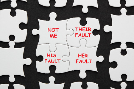 His Her Their and Not Me Fault text on puzzle. Why People Blame Others?
