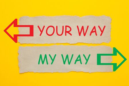 My Way vs Your Way words written on old paper on yellow background.