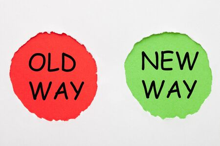 Old Way vs New Way text in red and green circles on white background. Business concept.