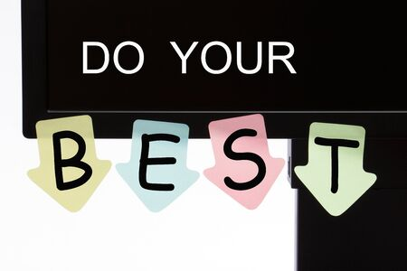 Do Your Best text on computer display and reminder notes. Business concept.