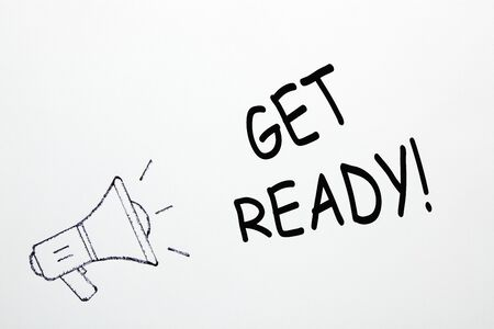 Get Ready text with megaphone on white background. Business concept.