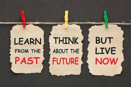 Learn from the past, thinking about the future, but live now on set stickers with clip hanging on a rope.