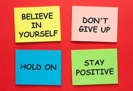 Believe in yourself, dont give up, hold on and stay positive. Motivational inspirational quotes