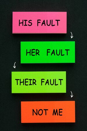 Colorful stickers with words His Fault, Her Fault, Their Fault and Not Me. The twisting of the truth and shifting of blame.