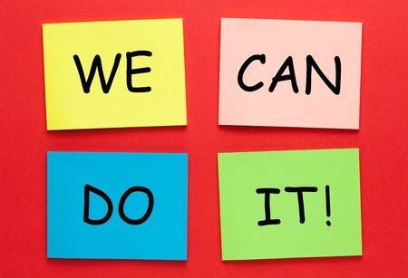 We can do it text on colorful notes. Motivation concept.
