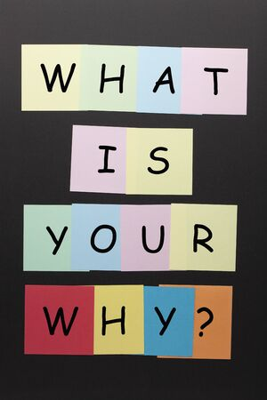 What is your why question on colorful notes.
