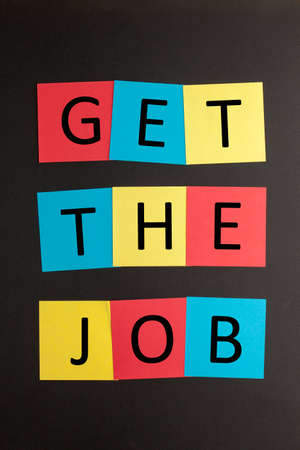 Get the Job typed on a colorful notes