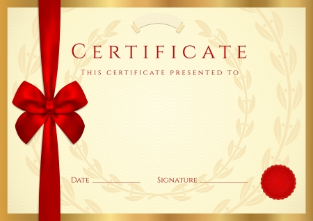 Certificate of completion (template) with wax seal, border and red bow (ribbon). Golden background design usable for diploma, invitation, gift voucher, coupon, official or different awards. Vector Vector