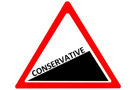 conservative: Conservative increasing warning road sign isolated on white background Stock Photo