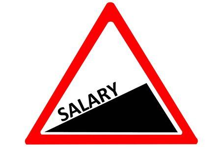 monthly salary: Salary increasing warning road sign isolated on white background Stock Photo