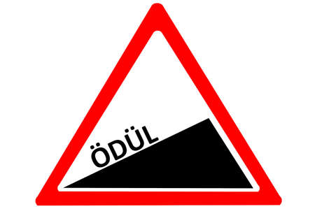 uphill: Reward Turkish odul increasing warning road sign isolated on white background