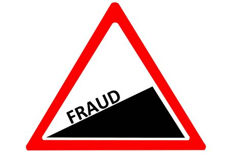 uphill: Fraud increasing warning road sign Red and White Triangle Caution sign with words Fraud  isolated on a white background