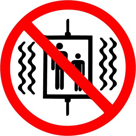 地震禁止標識の場合、エレベーターは使用しないでください。