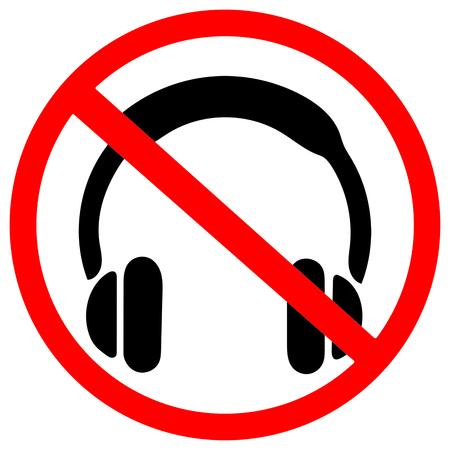 do not use headphone warning.Red prohibition warning symbol sign on white background.