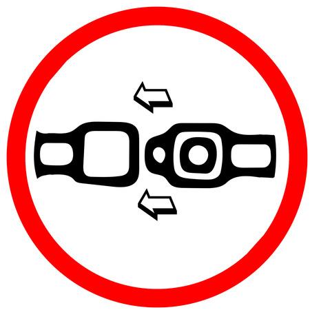 cinturon seguridad: Abróchese el cinturón de seguridad. Señal de símbolo de advertencia de prohibición roja sobre fondo blanco