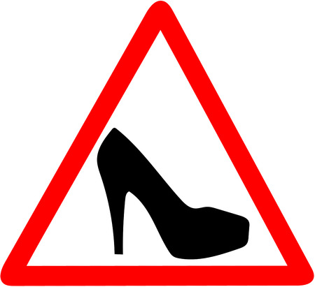 Woman warning high heel shoes girl caution red circular road sign isolated