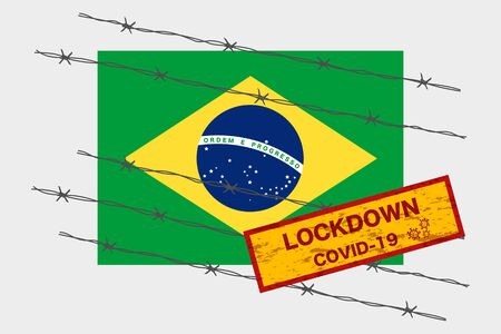Brazil or Brasil flag with signboard lockdown warning security due to coronavirus crisis covid-19 disease design with barb wired isolate vector