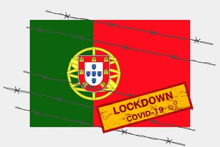 Portugal or Portuguese Republic flag with signboard lockdown warning security due to coronavirus crisis covid-19 disease design with barb wired isolate vector