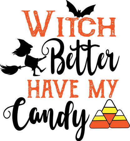 Witch better have my candy quote. Witch vector