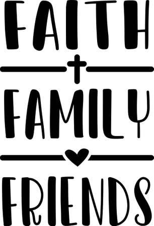 Faith Family Friends motivational quote