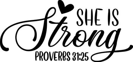 She is strong proverbs 31-25