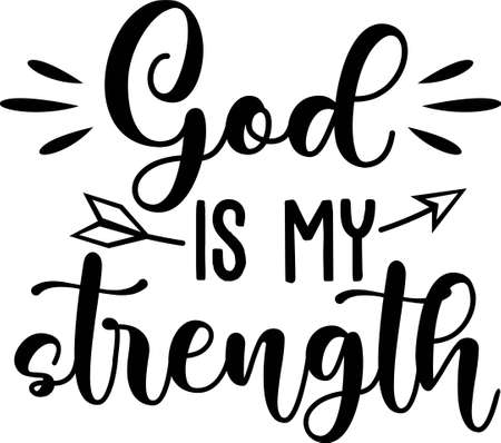 God is my strength  motivational quote