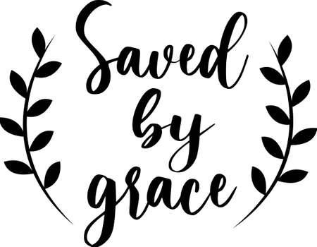 Saved by grace Ilustración de vector