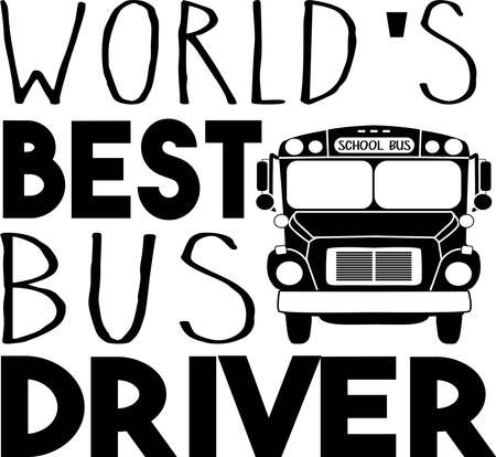World's best Bus driver typography illustration