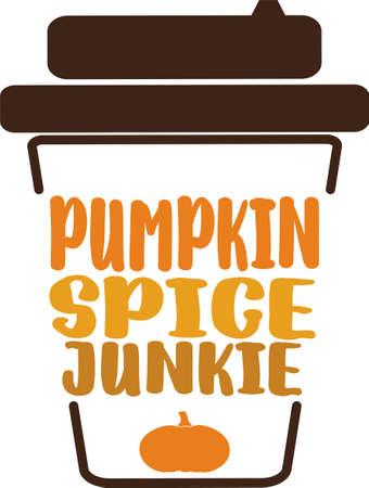 Pumpkin spice junkie Ilustración de vector