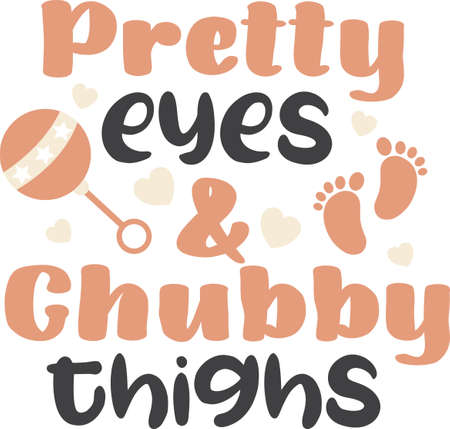 Pretty eyes and chubby thighs