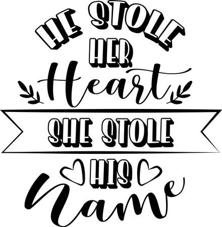He stole her heart She stole his name
