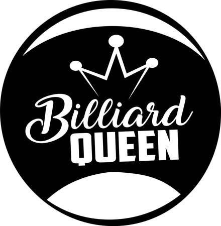 Billiard queen quote. Billiard balls vector