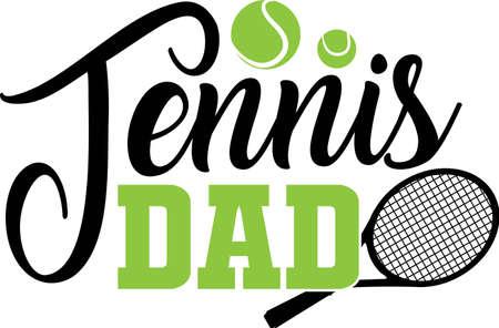 Tennis dad quote. Tennis ball, tennis racket vector
