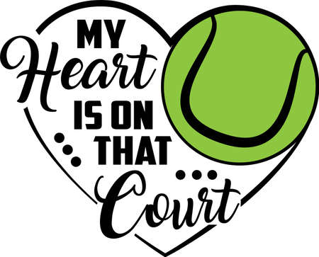 My heart is on that court quote. Tennis ball vector Illustration