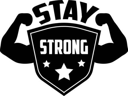 Stay strong quote. Strong man vector