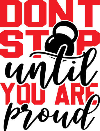 Don't stop until you are proud quote. Weight vector  イラスト・ベクター素材