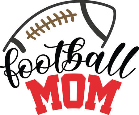 Football mom vector quote on white background. Vector illustration.
