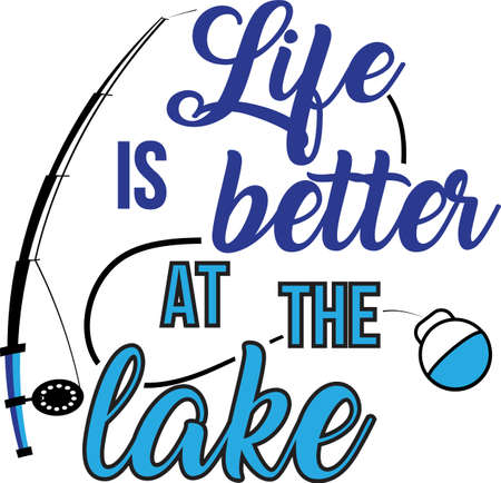 Life is better at the lake on white background. Fishing Vector illustration