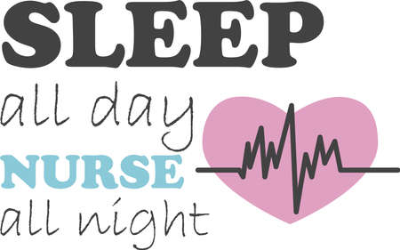Sleep all day nurse all night on the white background. Vector illustration