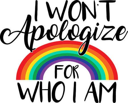 I won t apologize for who i am on the white background. Vector illustration Vectores