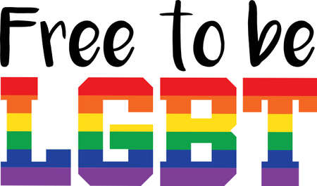 Free to be LGBT on the white background. Vector illustration