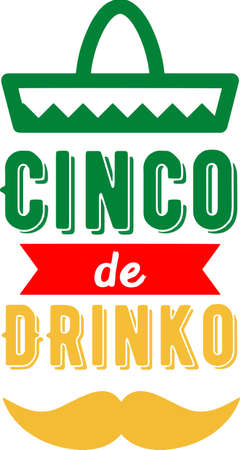 Sinco de drinko on the white background. Vector illustration Çizim