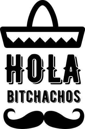 Hola bitchaos on the white background. Vector illustration