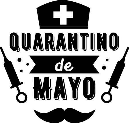 Quarantino de mayo on the white background. Vector illustration Çizim
