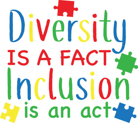 Diversity is a fact Inclusion is an act on the white background. Vector illustration