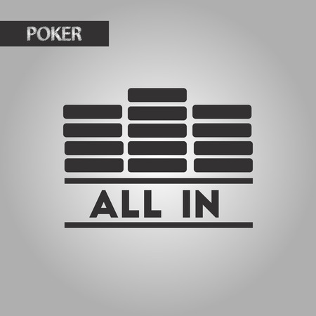 all in: black and white style poker chips all in