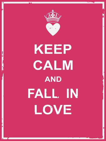 fall in love: Keep calm and fall in love poster for valentine day