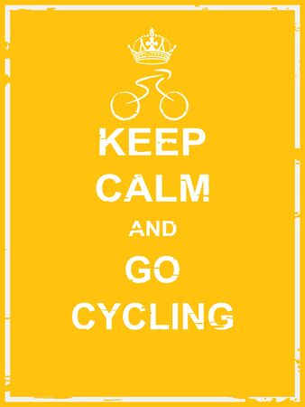 keep out: Keep calm and go cycling poster for cycling activity