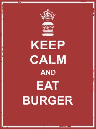 Keep calm and eat burger poster for food campaign vector design Ilustração