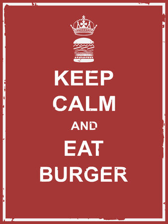Keep calm and eat burger poster for food campaign vector design Vectores